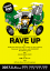 RAVE UPフライヤー